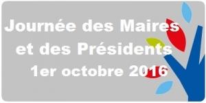 Journée des Maires et des Présidents 1er octobre 2016